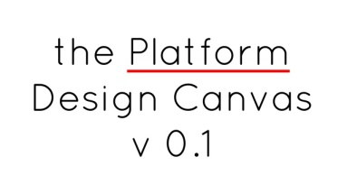 The Platform Design Canvas